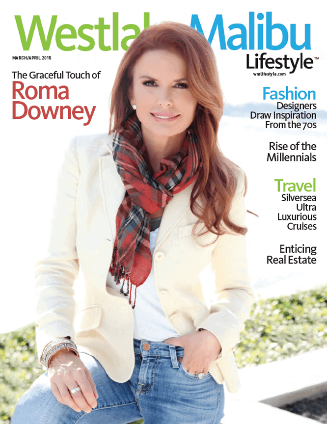 WESTLAKE MALIBU LIFESTYLE MARCH APRIL 2015. ROMA DOWNEY COVER STORY
